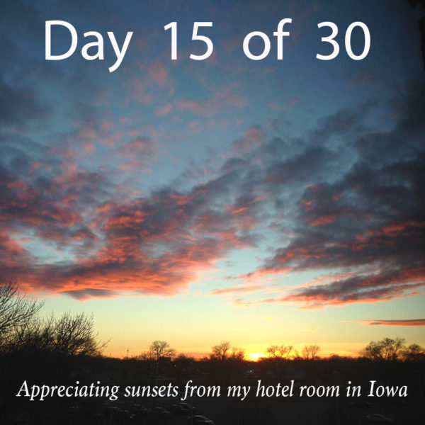 "Day 15 – ""Do you like all the travel?"""